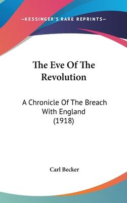 The Eve Of The Revolution Cover Image