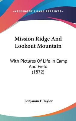Mission Ridge and Lookout Mountain