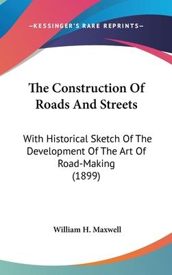 The Construction of Roads and Streets