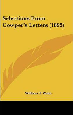 Selections from Cowper's Letters (1895)