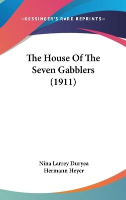The House of the Seven Gabblers (1911)