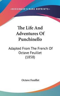 The Life and Adventures of Punchinello