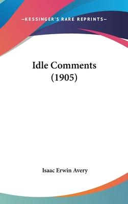 Idle Comments (1905)