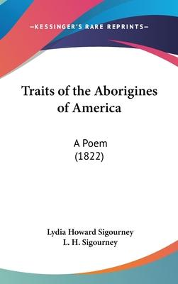 Traits of the Aborigines of America