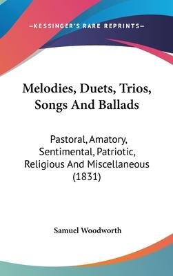 Melodies, Duets, Trios, Songs And Ballads