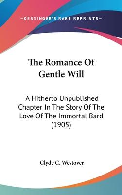 The Romance of Gentle Will