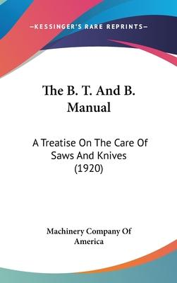 The B. T. and B. Manual
