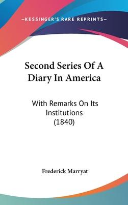 Second Series Of A Diary In America