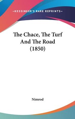 The Chace, the Turf and the Road (1850)