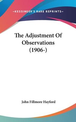 The Adjustment of Observations (1906-)