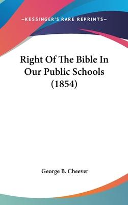 Right of the Bible in Our Public Schools (1854)