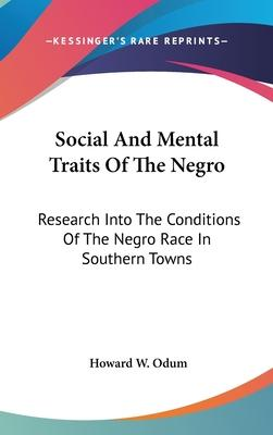 Social and Mental Traits of the Negro