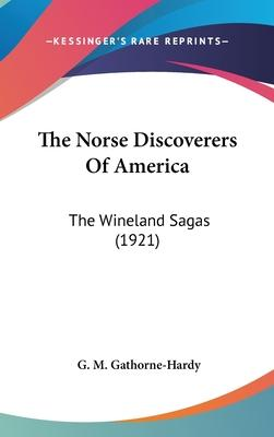 The Norse Discoverers of America