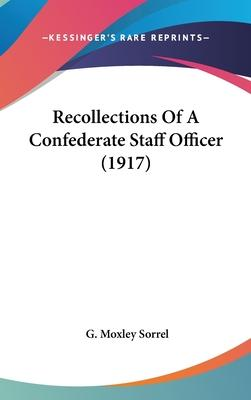 Recollections of a Confederate Staff Officer (1917)