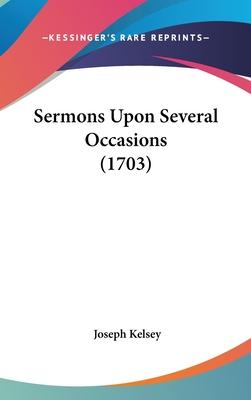 Sermons Upon Several Occasions (1703)