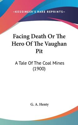 Facing Death or the Hero of the Vaughan Pit