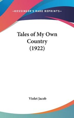 Tales Of My Own Country (1922) Cover Image