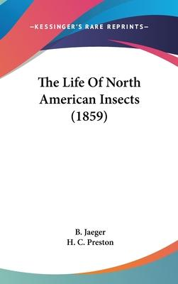 The Life of North American Insects (1859)