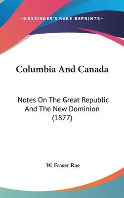Columbia and Canada