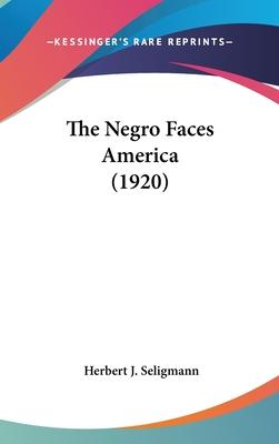 The Negro Faces America (1920)