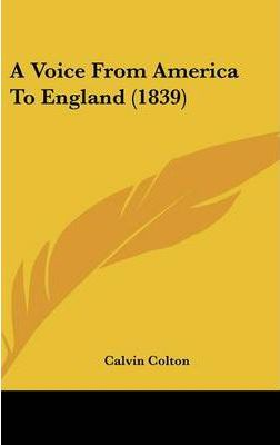 A Voice from America to England (1839)