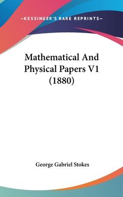 Mathematical and Physical Papers V1 (1880)