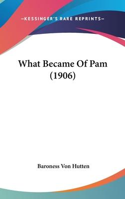 What Became of Pam (1906)