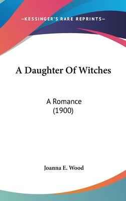A Daughter of Witches