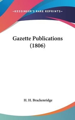 Gazette Publications (1806)