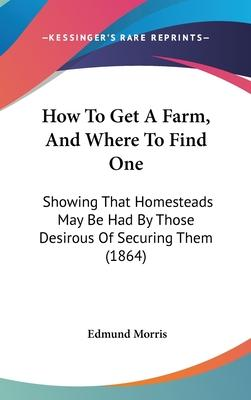 How To Get A Farm, And Where To Find One