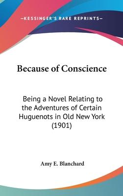 Because of Conscience