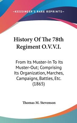 History Of The 78th Regiment O.V.V.I.