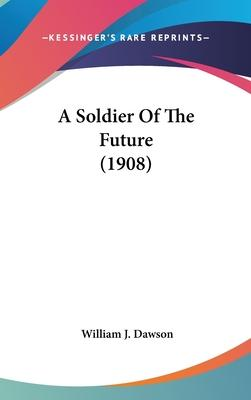 A Soldier of the Future (1908)