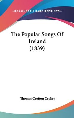 The Popular Songs of Ireland (1839)