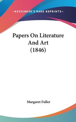 Papers on Literature and Art (1846)