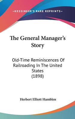 The General Manager's Story