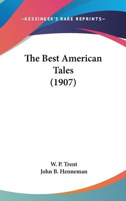 The Best American Tales (1907)