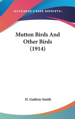 Mutton Birds and Other Birds (1914)