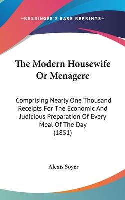 The Modern Housewife or Menagere