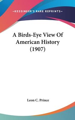 A Birds-Eye View of American History (1907)