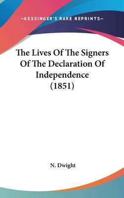 The Lives of the Signers of the Declaration of Independence (1851)