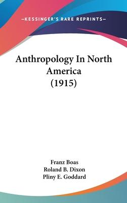 Anthropology in North America (1915)