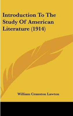 Introduction to the Study of American Literature (1914)