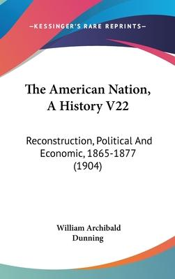 The American Nation, a History V22