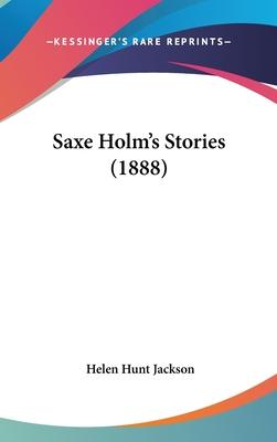 Saxe Holm's Stories (1888)