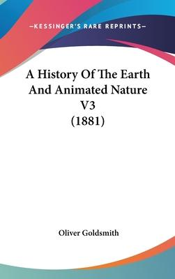 A History of the Earth and Animated Nature V3 (1881)