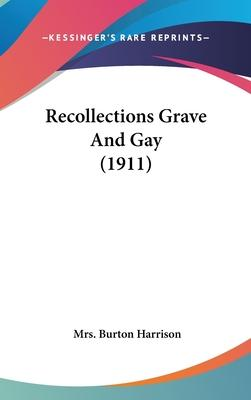 Recollections Grave and Gay (1911)
