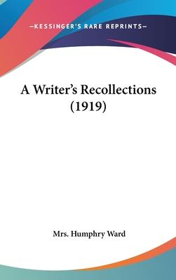 A Writer's Recollections (1919)