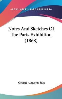 Notes and Sketches of the Paris Exhibition (1868)