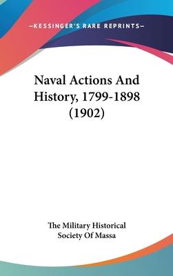Naval Actions and History, 1799-1898 (1902)